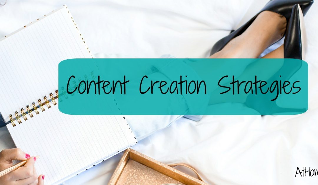 Content Creation Strategies