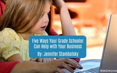 Five Ways Your Grade Schooler Can Help with Your Business