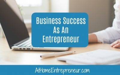 Business Success As An Entrepreneur