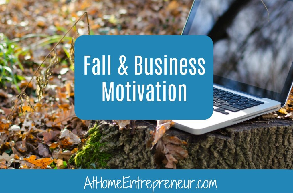 Fall Motivation For Business