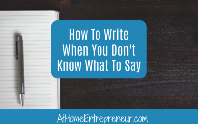 How To Write When You Don't Know What To Say