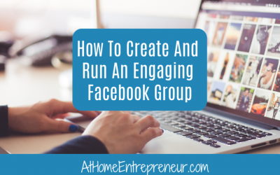 How To Create & Run An Engaging Facebook Group