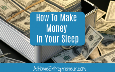 How To Make Money In Your Sleep