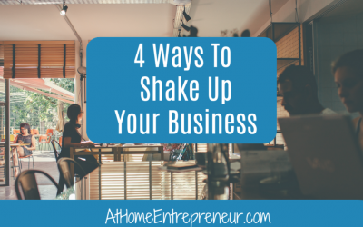 4 Ways To Shake Up Your Business