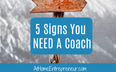 5 Signs You NEED A Coach