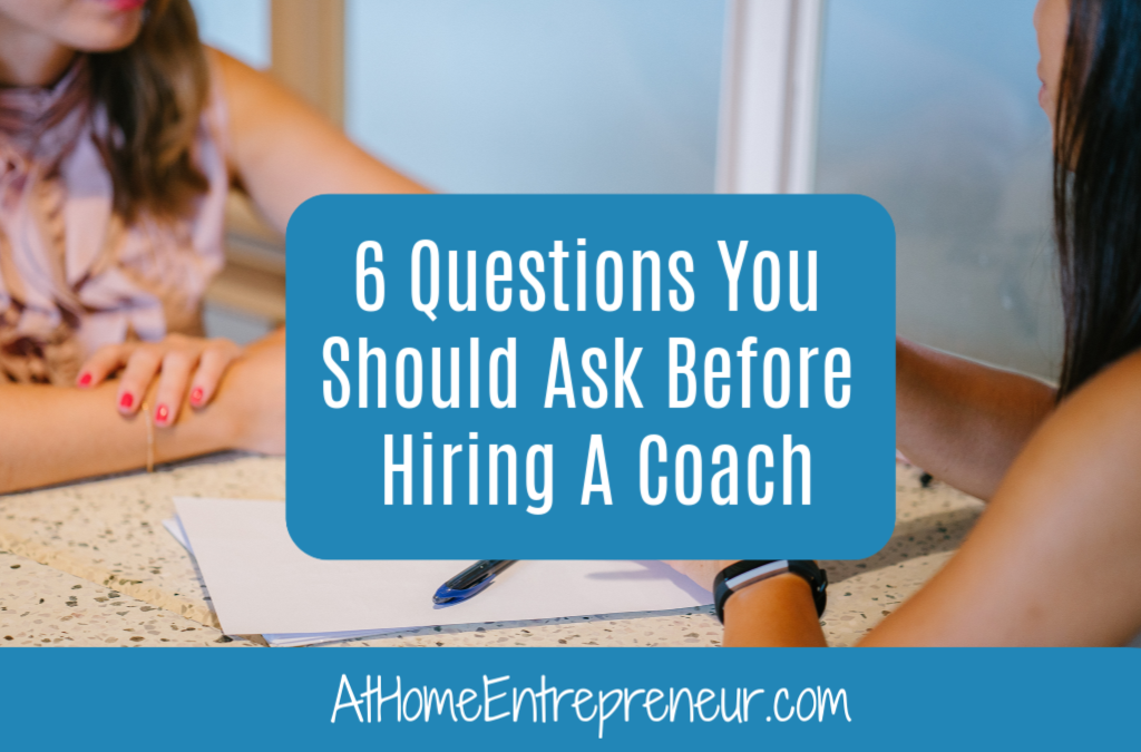 6 Questions You Should Ask Before Hiring A Coach