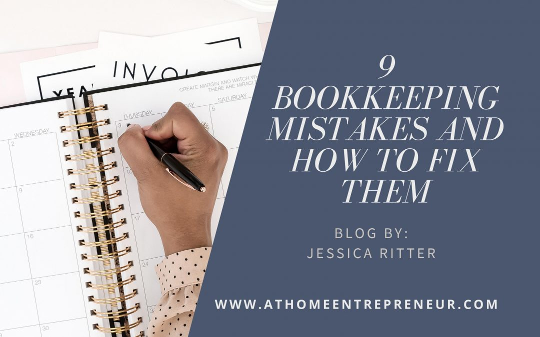 9 Bookkeeping Mistakes and How to Fix Them