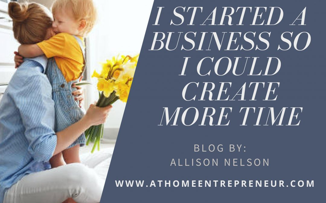 I Started a Business so I Could Create MORE Time