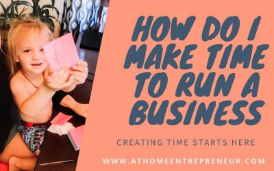 How Do I Make Time To Run A Business