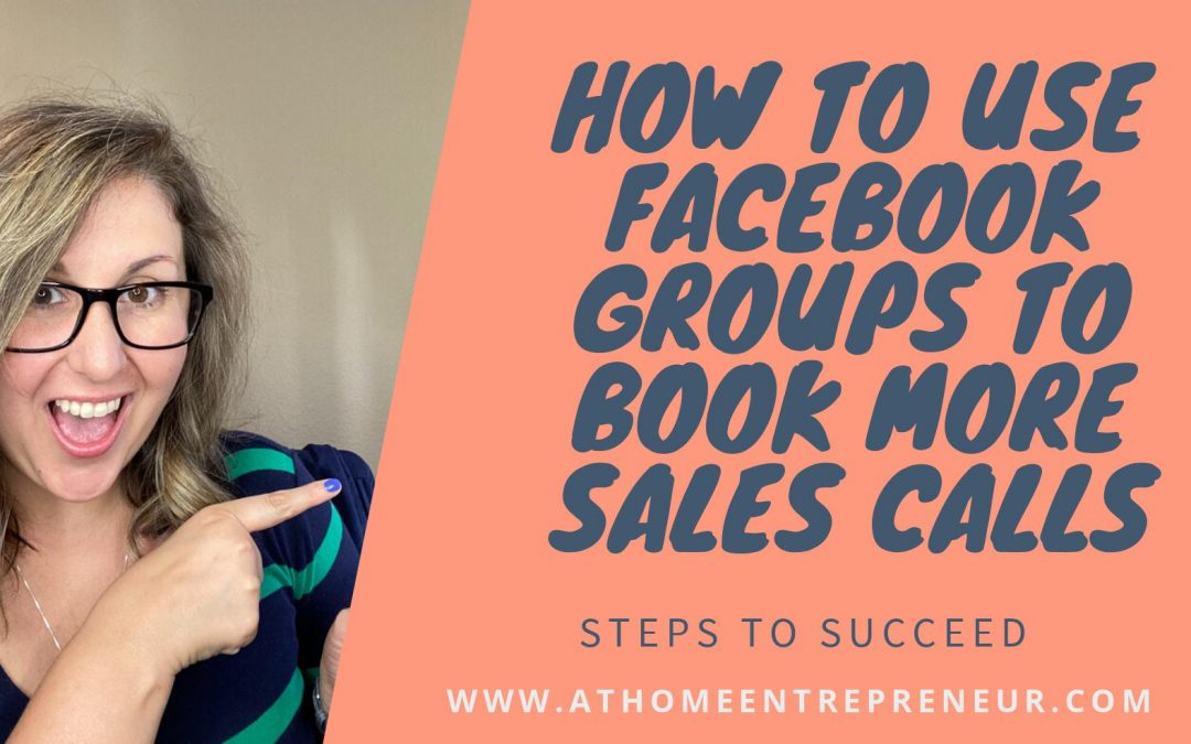 How to Use Facebook Groups to Book More Sales Calls