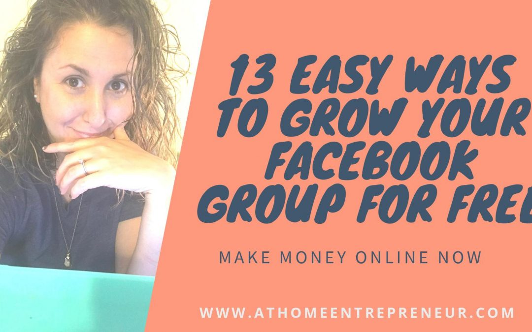 13 Easy Ways To Grow Your Facebook Group For Free