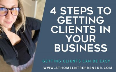 4 Steps To Getting Clients In Your Business