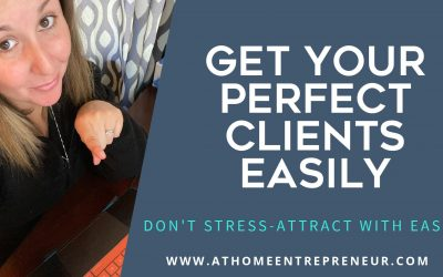 Get Your Perfect Clients Easily