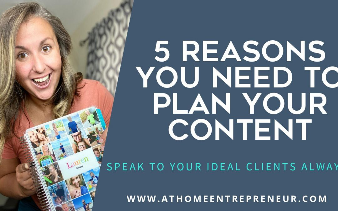 5 Reasons You NEED To Plan Your Content