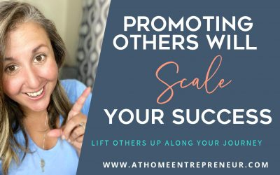 Promoting Others Will Scale Your Success